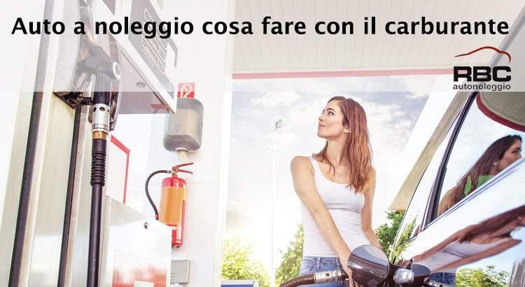 Auto a noleggio cosa fare con il carburante