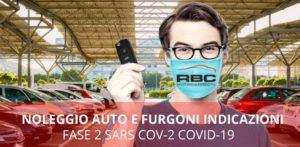 noleggio auto e furgoni indicazioni fase 2 sars cov 2 covid 19